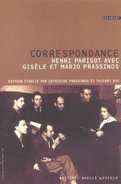 Correspondance Entre Henri Parisot Et Mavio Prassinos - Intérieur - Format classique