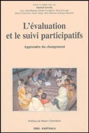 L'évaluation et le suivi participatifs ; apprendre du changement - Couverture - Format classique