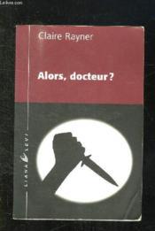 Alors Docteur ? - Couverture - Format classique