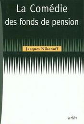 La comedie des fonds de pension - Intérieur - Format classique