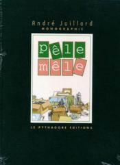 Pêle-mêle t.1 ; monogaphie André Julliard - Couverture - Format classique