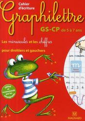 telecharger Graphilettre – GS-CP – cahier d'ecriture – les minuscules et les chiffres pour droitiers et gauchers – de 5 a 7 ans livre PDF en ligne gratuit