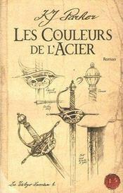La trilogie de loredan t.1 ; les couleurs de l'acier - Intérieur - Format classique