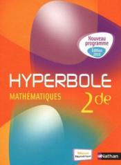 telecharger HYPERBOLE – mathematiques – 2nde – manuel de l'eleve (edition 2010) livre PDF en ligne gratuit