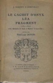 Le cachet d'onyx lea fragment (1831-1833) suivi - Couverture - Format classique