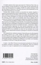 Les élus coêns et le régime écossais rectifié ; de l'influence de la doctrine de Martinès de Pasqually sur Jean-Baptiste Willermoz - 4ème de couverture - Format classique