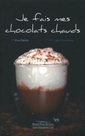 Je fais mes chocolats chauds - Couverture - Format classique