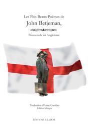 Les plus beaux poèmes de John Betjeman ; promenade en Angleterre - Couverture - Format classique