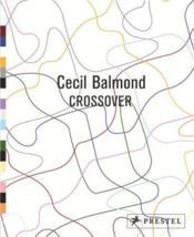 Cecil Balmond Crossover /Anglais - Couverture - Format classique