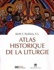 Atlas historique de la liturgie - Couverture - Format classique