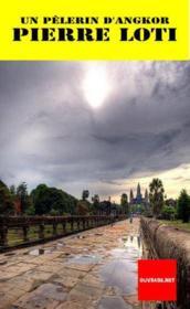 Un pélerin d'Angkor - Couverture - Format classique