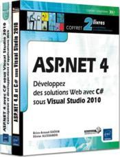 ASP.NET 4 ; développez des solutions Web avec C# sous Visual Studio 2010 - Couverture - Format classique