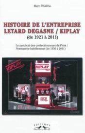 Histoire De L'Entreprise Letard Degasne/Kiplay - Couverture - Format classique