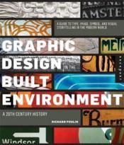 Graphic Design In The Built Environment /Anglais - Couverture - Format classique