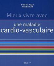 Mieux Vivre Avec Une Maladie Cardio-Vasculaire - Intérieur - Format classique