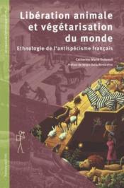 Libération animale et végétarisation du monde - Couverture - Format classique