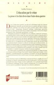 L'éducation par le crime ; la presse et les faits divers dans l'entre-deux guerres - 4ème de couverture - Format classique