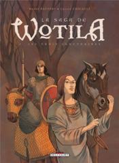 La saga de Wotila t.2 ; les trois sanctuaires - Couverture - Format classique