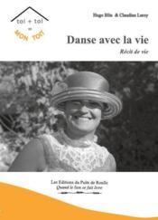 Danse avec la vie - Couverture - Format classique