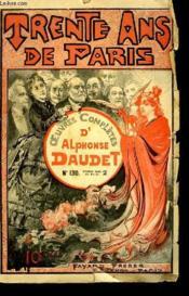 1 Fascicule. Trente Ans De Paris. Oeuvres Completes D'Alphonse Daudet. N° 130. - Couverture - Format classique
