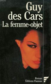 La Femme-Objet. - Couverture - Format classique