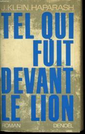 Tel Qui Fuit Devant Le Lion. - Couverture - Format classique