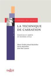La technique de cassation ; pourvois et arrêts en matière civile (8e édition) - Couverture - Format classique