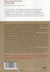 Penser la psychanalyse contemporaine avec Bion, Lacan, Winnicott, Laplanche, Aulagnier, Anzieu, Rosolato - 4ème de couverture - Format classique