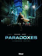 Paradoxes t.1 ; l'homme infini - Couverture - Format classique