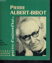 Pierre Albert-Birot - Collection Poètes d'aujourd'hui n° 163 - Couverture - Format classique