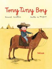 Tony tiny boy - Couverture - Format classique