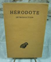 Hérodote, introduction. Notice préliminaire sur la vie et la personnalité d'Hérodote et sur la présente édition par Ph. E. Legrand. - Couverture - Format classique