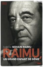 Raimu ; un grand enfant de génie - Couverture - Format classique