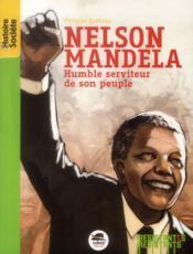 Nelson Mandela, humble serviteur de son peuple - Couverture - Format classique