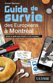 Guide de survie des Européens à Montréal (3e édition) - Couverture - Format classique