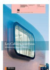 Revue Les Cahiers Nouveaux N.87 ; Architecture Contemporaine En Wallonie - Couverture - Format classique