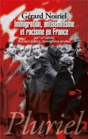 Immigration, antisémitisme et racisme en France - Couverture - Format classique