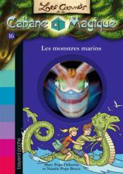 Les carnets de la cabane magique T.16 ; les monstres marins - Couverture - Format classique