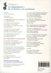 REVUE CLINIQUES N.8 ; la dépendance : de la fusion à la confusion - 4ème de couverture - Format classique
