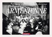 Présence arménienne en Rhône-Alpes - Couverture - Format classique