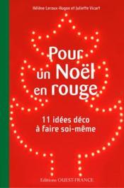 Pour un Noël en rouge, 11 idées déco à faire soi-même - Couverture - Format classique