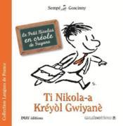 Ti Nikola-a ; kréyol gwiyanè - Couverture - Format classique