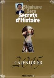 Secrets d'histoire ; calendrier géant luxe 2015 - Couverture - Format classique
