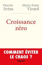 Croissance zéro ; comment éviter le chaos? - Couverture - Format classique