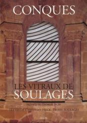 Conques ; les vitraux de Soulages - Couverture - Format classique