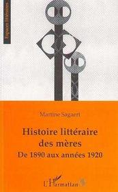 Histoire littéraire des mères de 1890 aux années 1920 - Intérieur - Format classique