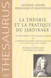 La Theorie Et La Pratique Du Jardinage - Intérieur - Format classique