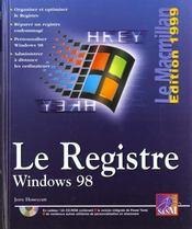Macmillan Windows 98 Base De Registres - Intérieur - Format classique
