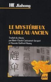 Mysterieux Tableau Ancien (Le) - Couverture - Format classique