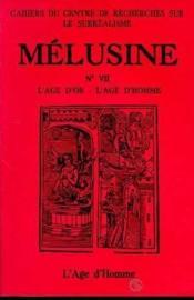 Melusine 7 L'Age D'Or - L'Age D'Homme - Couverture - Format classique